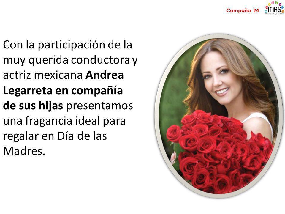 Con la participación de la muy querida conductora y actriz mexicana Andrea Legarreta en compañía de sus hijas presentamos una fragancia ideal para regalar en Día de las Madres.
