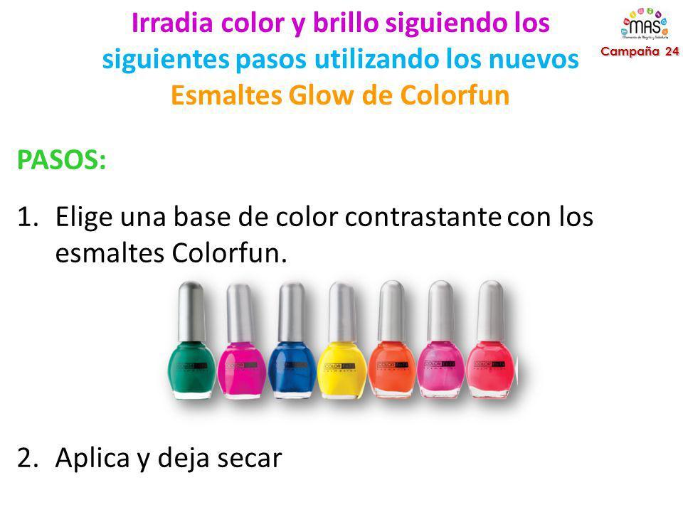 Irradia color y brillo siguiendo los siguientes pasos utilizando los nuevos Esmaltes Glow de Colorfun Campaña 24 PASOS: 1.Elige una base de color contrastante con los esmaltes Colorfun.