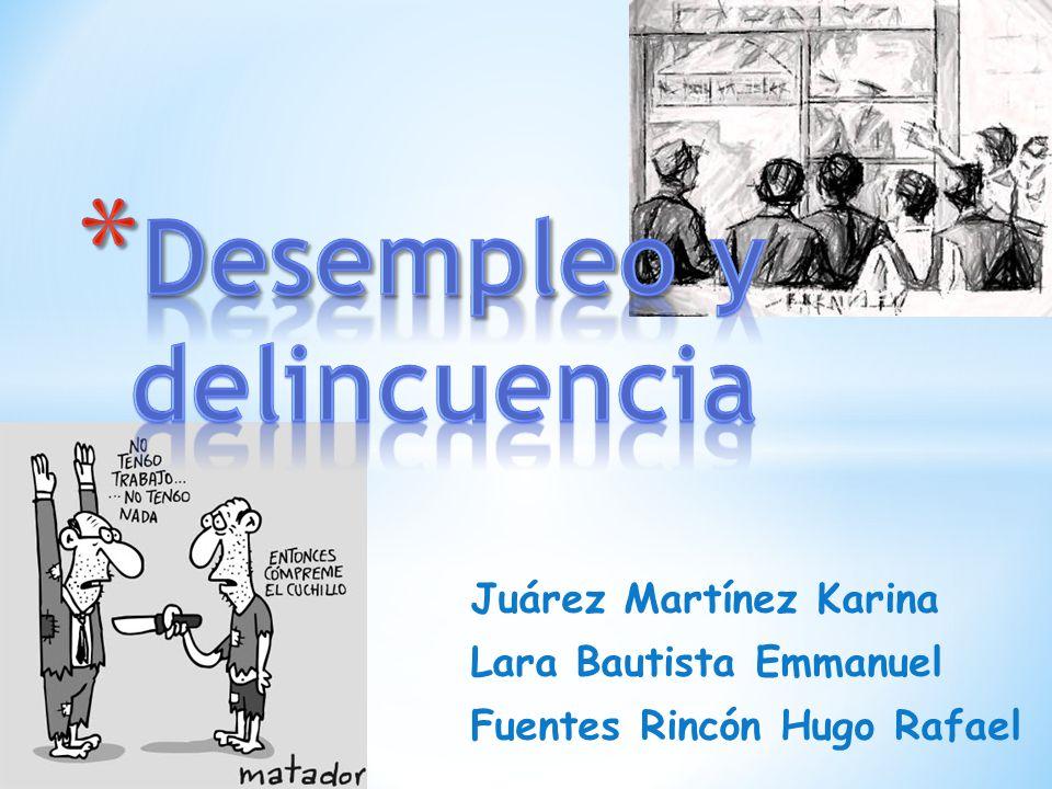 Juárez Martínez Karina Lara Bautista Emmanuel Fuentes Rincón Hugo Rafael