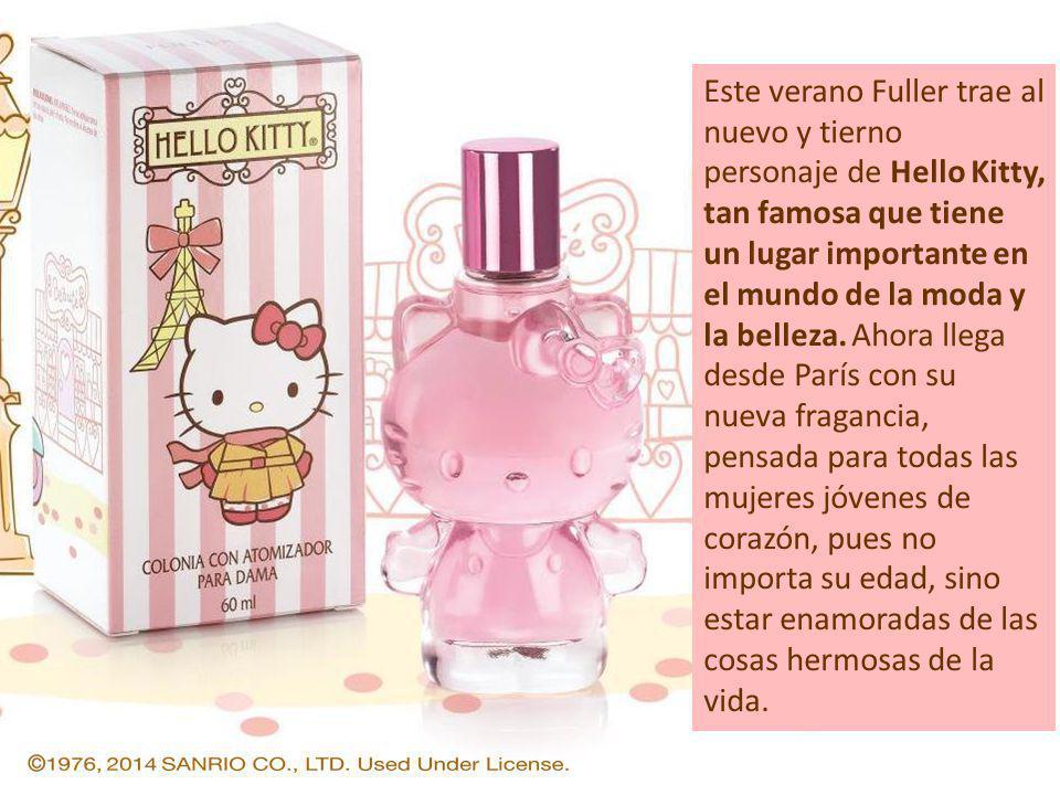 Este verano Fuller trae al nuevo y tierno personaje de Hello Kitty, tan famosa que tiene un lugar importante en el mundo de la moda y la belleza.