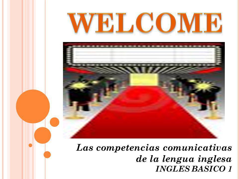 Las competencias comunicativas de la lengua inglesa INGLES BASICO 1
