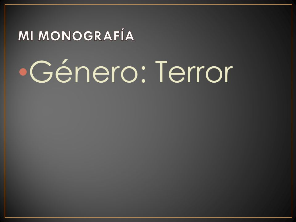 Género: Terror
