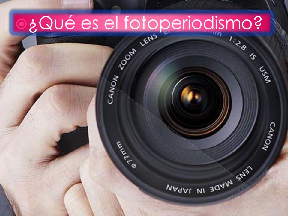 ¿Qué es el fotoperiodismo