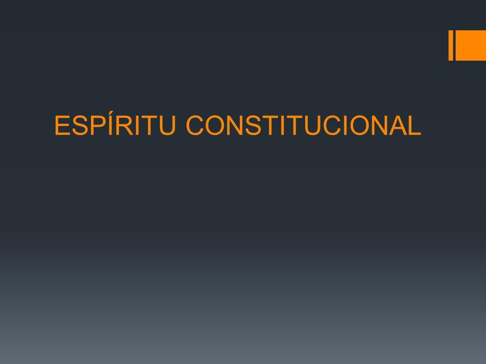 ESPÍRITU CONSTITUCIONAL