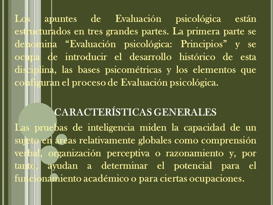 Los apuntes de Evaluación psicológica están estructurados en tres grandes partes.