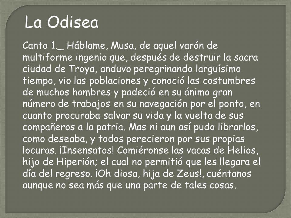 La Iliada oh diosa, la cólera del Pelida Aquiles; cólera funesta que causó infinitos males a los aqueos y precipitó al Hades muchas almas valerosas de héroes.