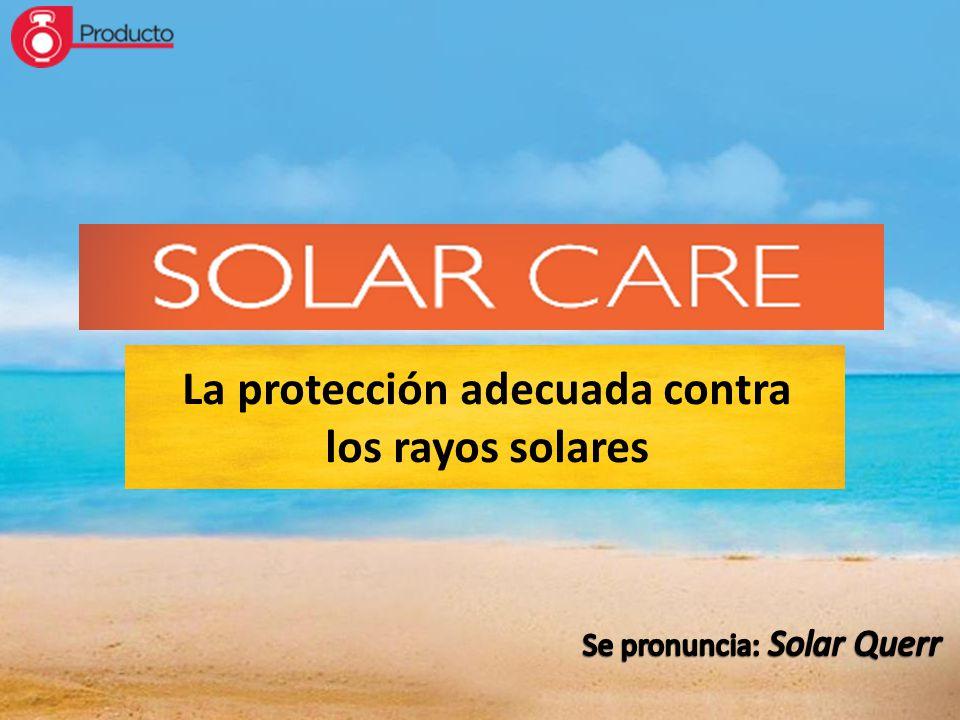 La protección adecuada contra los rayos solares