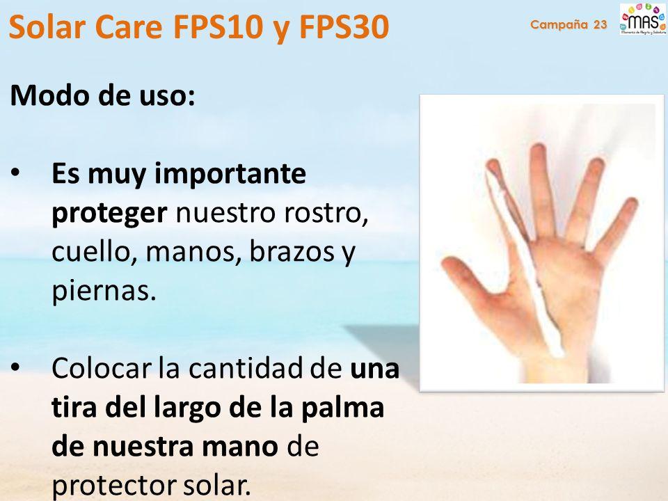 Modo de uso: Es muy importante proteger nuestro rostro, cuello, manos, brazos y piernas.