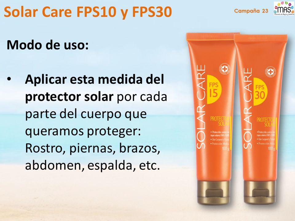 Modo de uso: Aplicar esta medida del protector solar por cada parte del cuerpo que queramos proteger: Rostro, piernas, brazos, abdomen, espalda, etc.