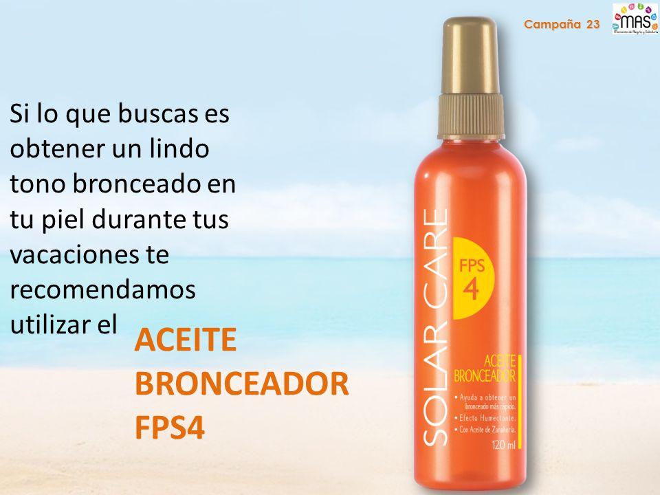 Si lo que buscas es obtener un lindo tono bronceado en tu piel durante tus vacaciones te recomendamos utilizar el ACEITE BRONCEADOR FPS4 Campaña 23