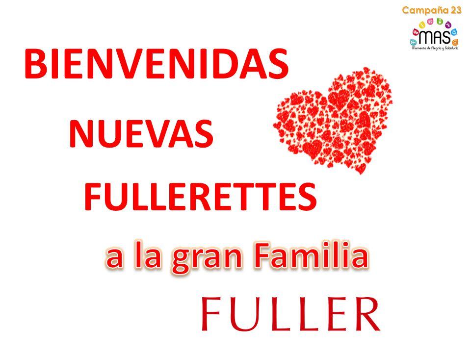BIENVENIDAS NUEVAS FULLERETTES Campaña 23