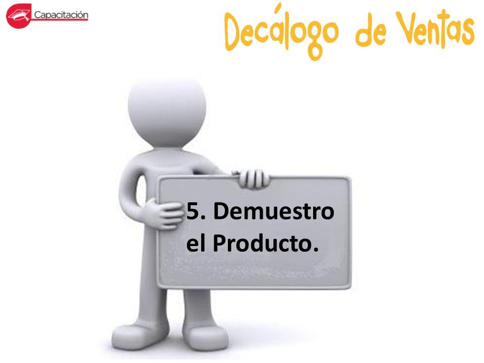 5. Demuestro el Producto.