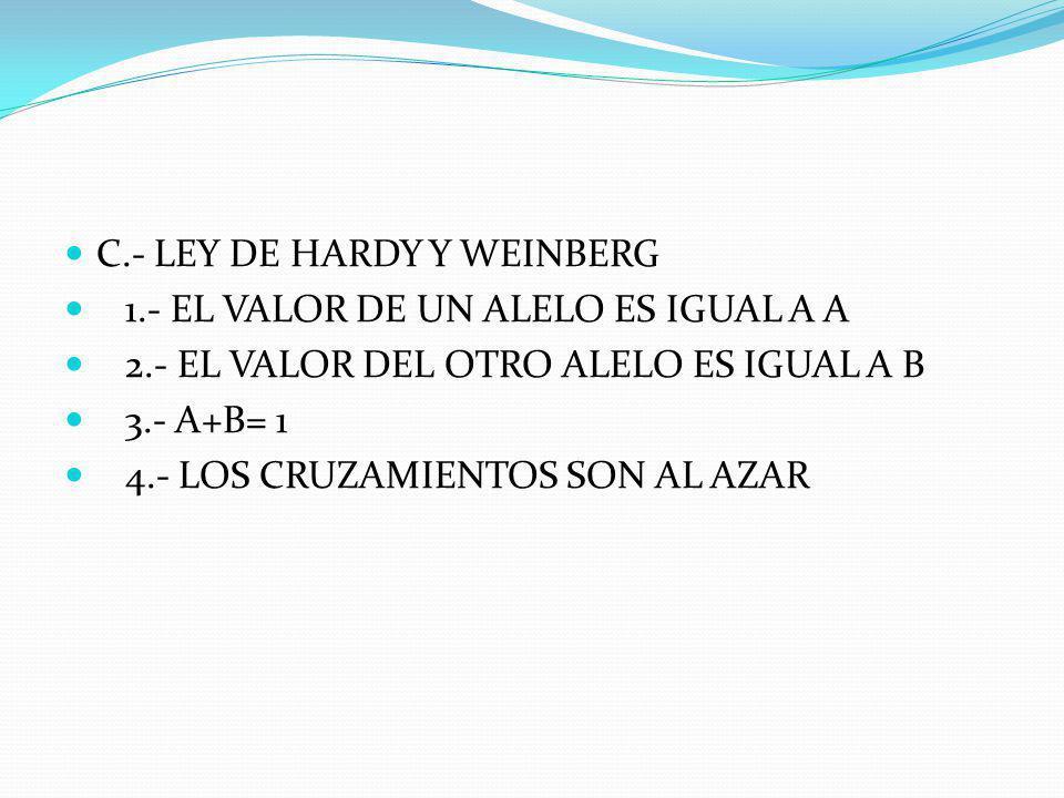 B.- PROBABILIDAD 1.- CONCEPTO DE PROBABILIDAD 2.- DE SUCESOS INDEPENDIENTES 3.- DE SEGREGACION