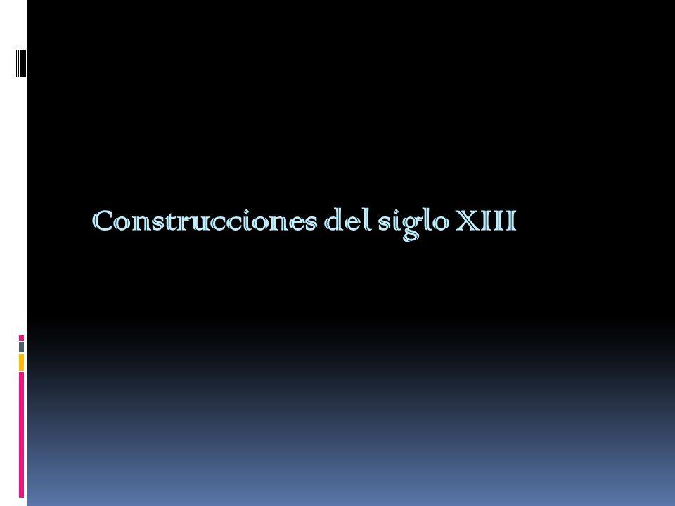 Construcciones del siglo XIII