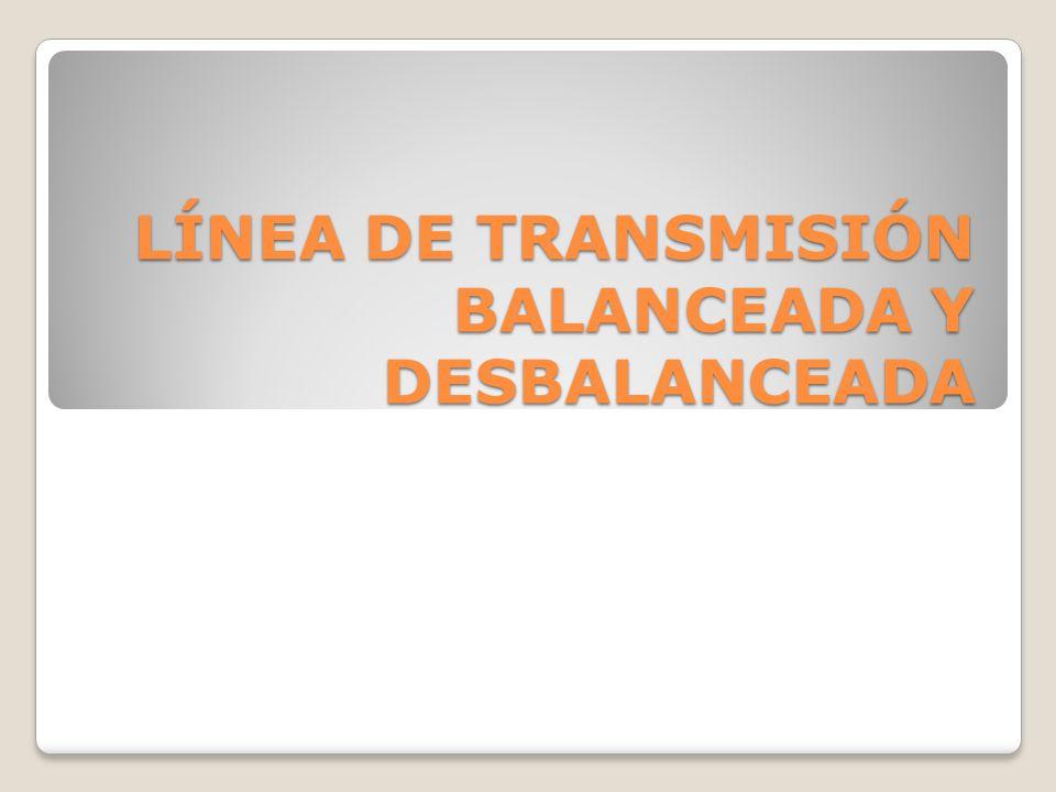 Las líneas balanceadas o de señal diferencial, están compuestas por dos cables, ambos conductores llevan una corriente; un conductor lleva la señal y el otro es el regreso.