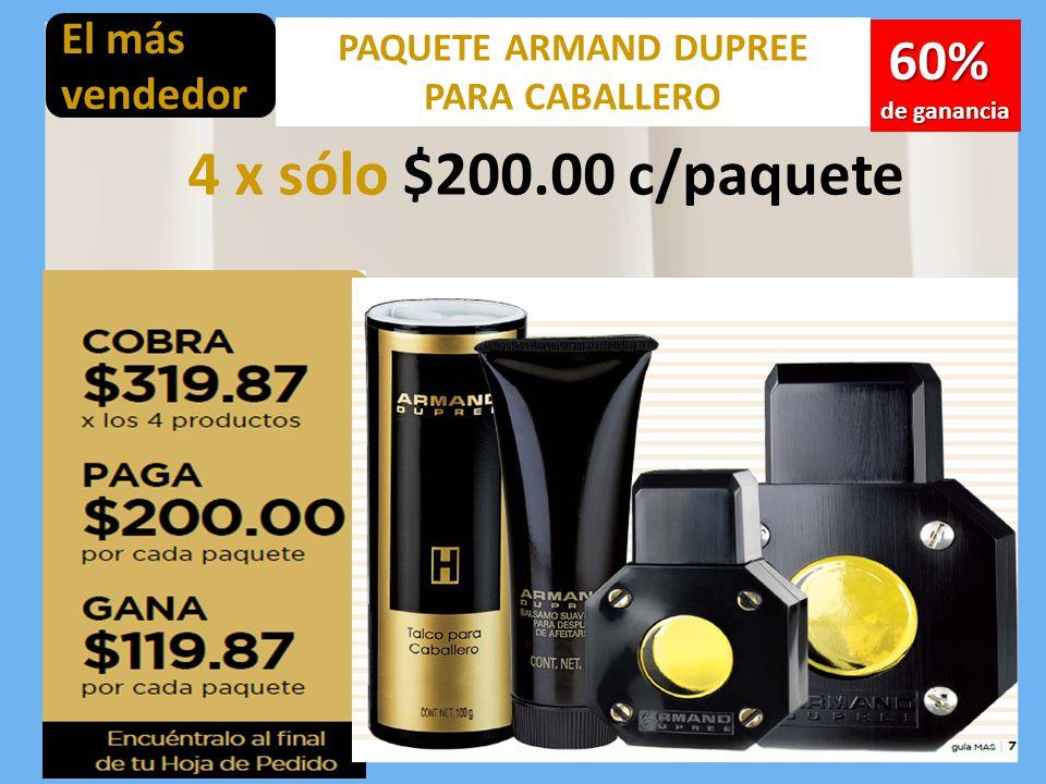 PAQUETE ARMAND DUPREE PARA CABALLERO 60% de ganancia 4 x sólo $200.00 c/paquete El más vendedor
