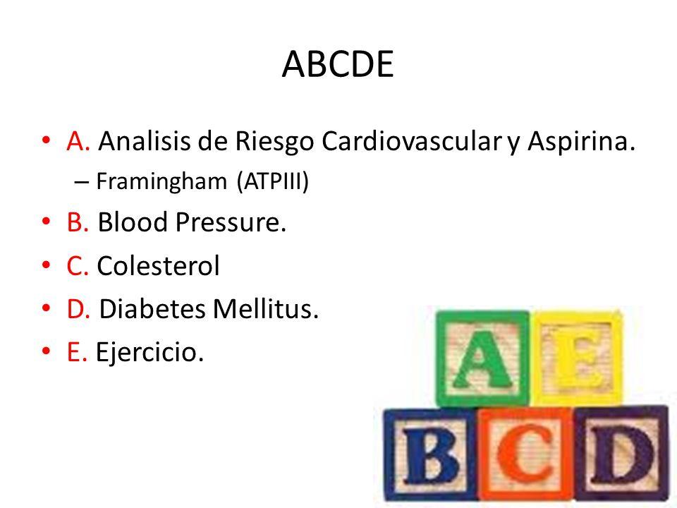 ABCDE A.Analisis de Riesgo Cardiovascular y Aspirina.