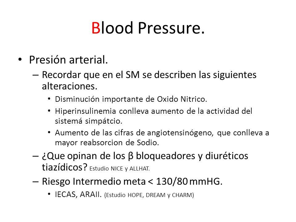 Blood Pressure.Presión arterial. – Recordar que en el SM se describen las siguientes alteraciones.