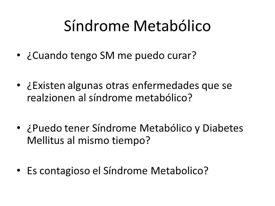 Síndrome Metabólico ¿Cuando tengo SM me puedo curar.