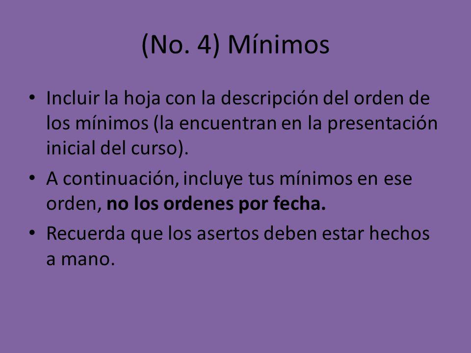(No. 4) Mínimos Incluir la hoja con la descripción del orden de los mínimos (la encuentran en la presentación inicial del curso). A continuación, incl
