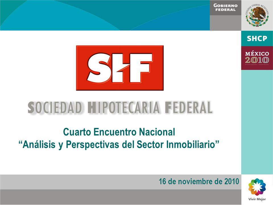 Cuarto Encuentro Nacional Análisis y Perspectivas del Sector Inmobiliario 16 de noviembre de 2010