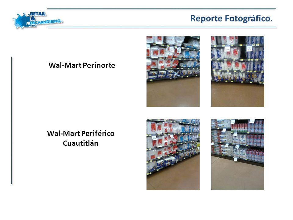 Wal-Mart Perinorte Reporte Fotográfico. Wal-Mart Periférico Cuautitlán