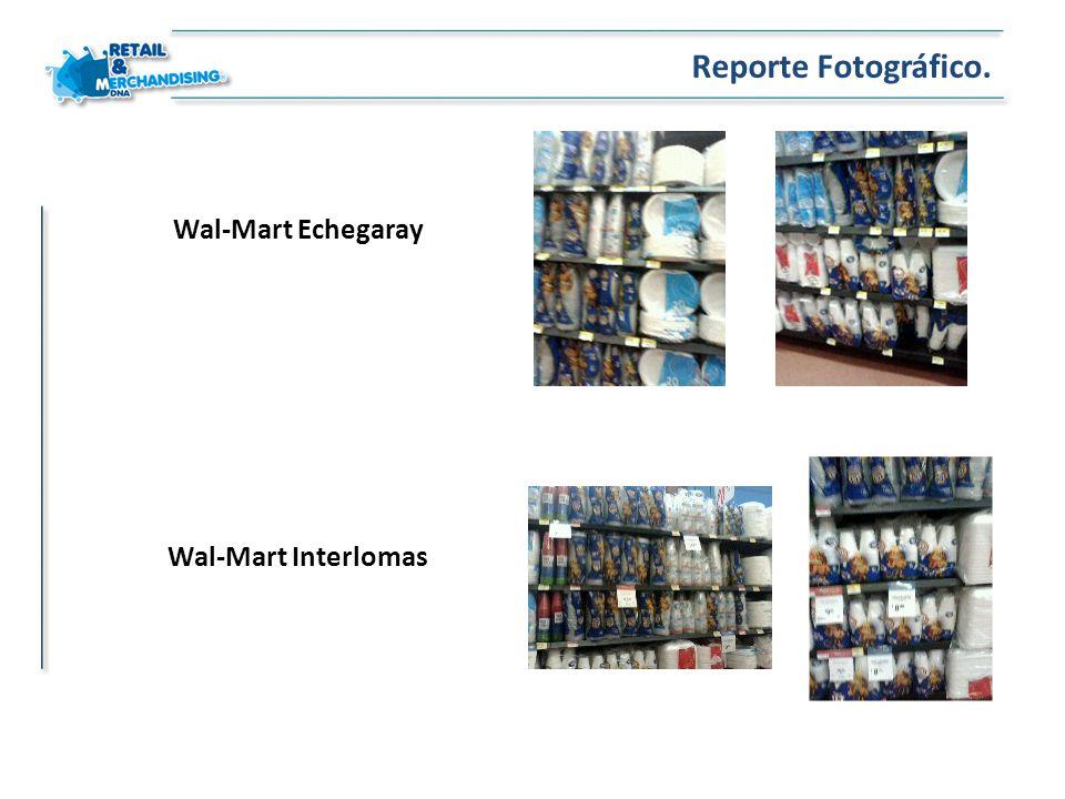 Wal-Mart Echegaray Reporte Fotográfico. Wal-Mart Interlomas