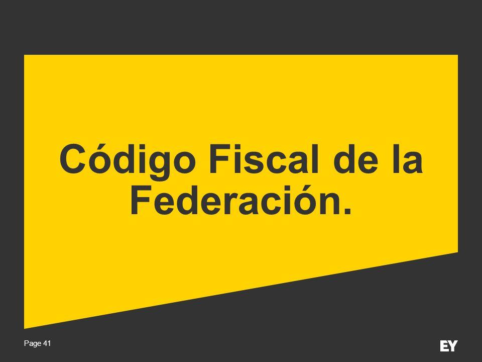 Page 41 Código Fiscal de la Federación.