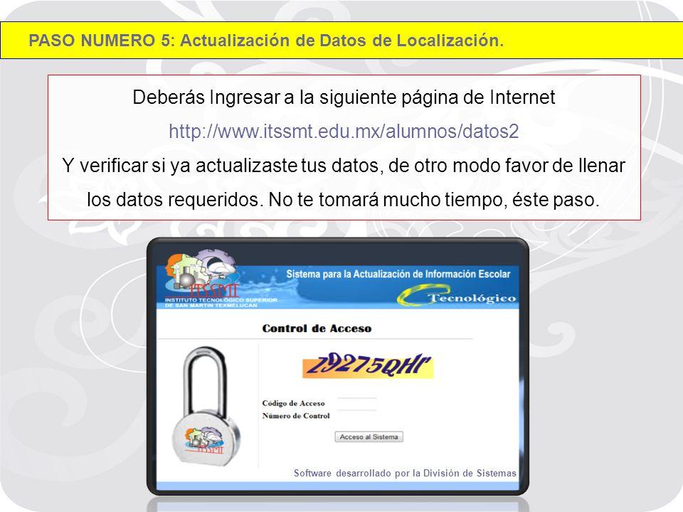 Deberás Ingresar a la siguiente página de Internet http://www.itssmt.edu.mx/alumnos/datos2 Y verificar si ya actualizaste tus datos, de otro modo favor de llenar los datos requeridos.