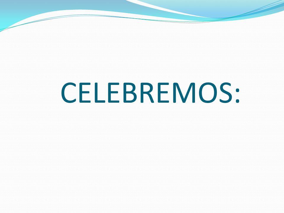 CELEBREMOS: