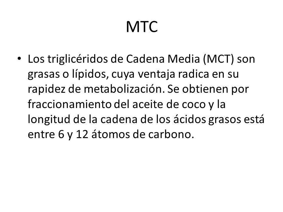 MTC Los triglicéridos de Cadena Media (MCT) son grasas o lípidos, cuya ventaja radica en su rapidez de metabolización. Se obtienen por fraccionamiento