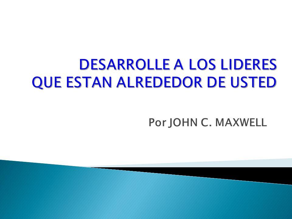Por JOHN C. MAXWELL