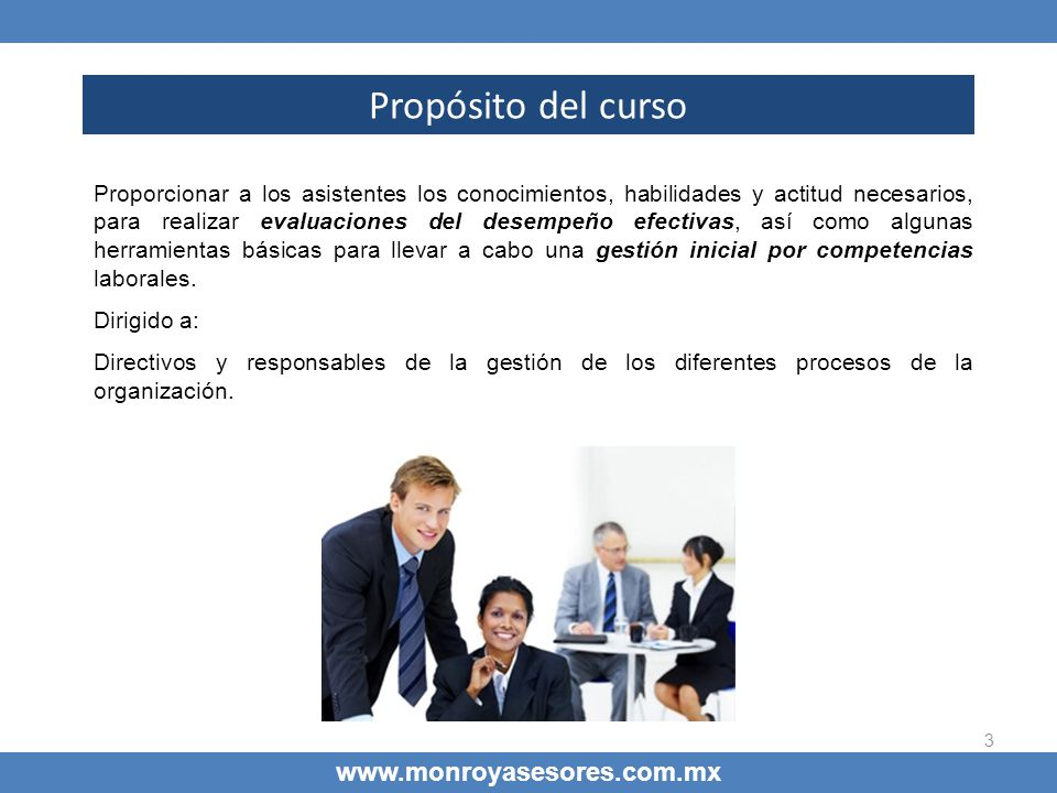 54 www.monroyasesores.com.mx Como reducir las distorsiones Capacitación Capacitación: Explicar fuentes de distorsión, importancia de la evaluación para la toma de decisión.