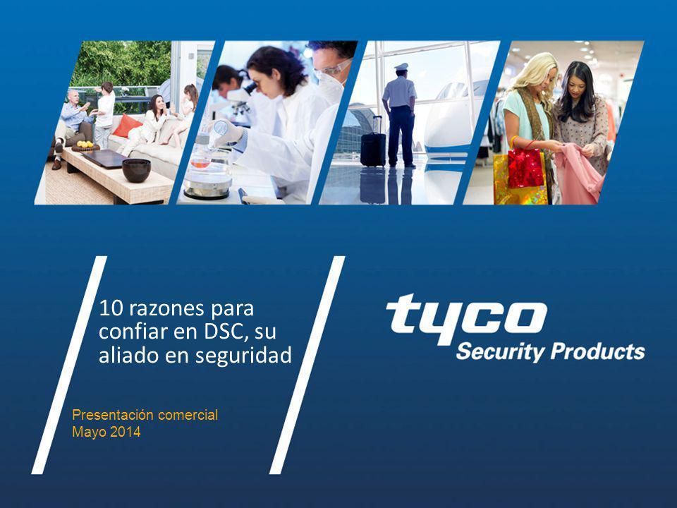 Company Confidential 10 razones para confiar en DSC, su aliado en seguridad Presentación comercial Mayo 2014