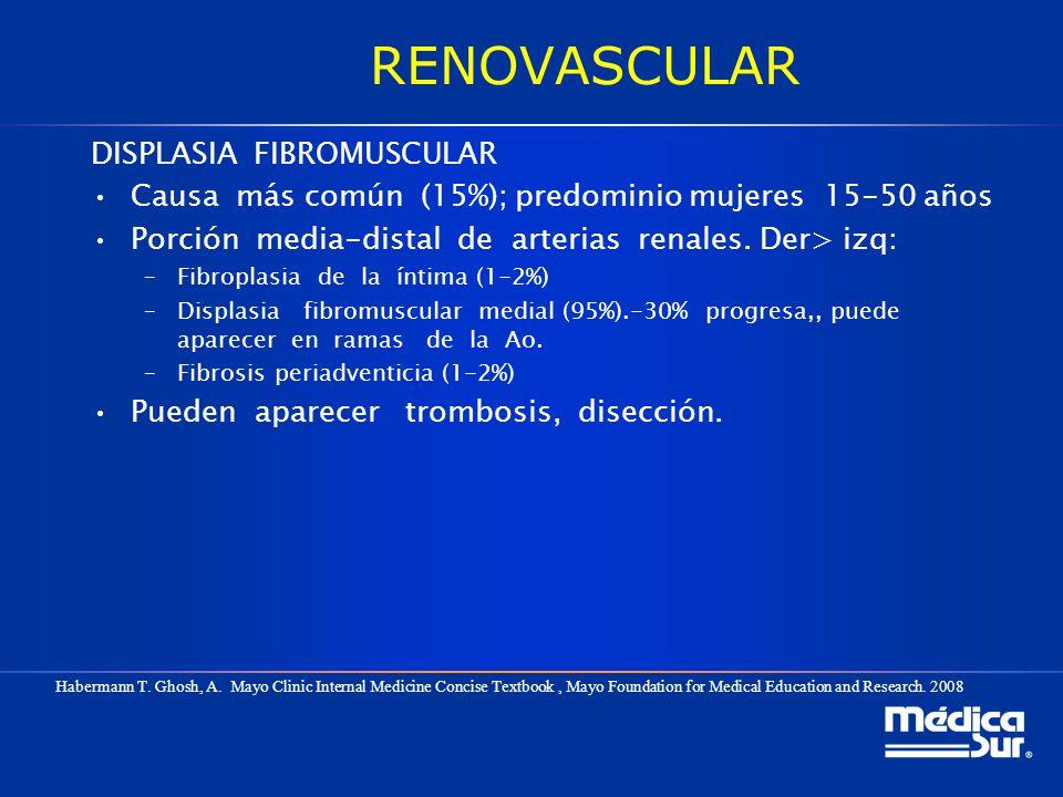 RENOVASCULAR DISPLASIA FIBROMUSCULAR Causa más común (15%); predominio mujeres 15-50 años Porción media-distal de arterias renales. Der> izq: –Fibropl