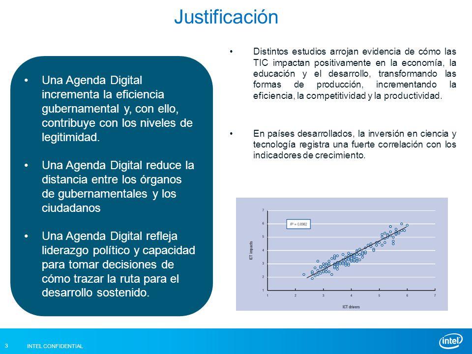 INTEL CONFIDENTIAL 3 Justificación Una Agenda Digital incrementa la eficiencia gubernamental y, con ello, contribuye con los niveles de legitimidad.