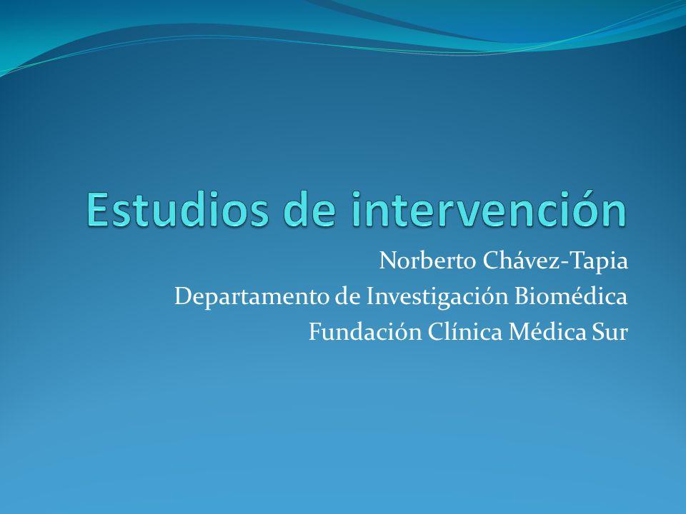 Norberto Chávez-Tapia Departamento de Investigación Biomédica Fundación Clínica Médica Sur