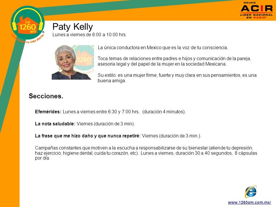 Paty Kelly Lunes a viernes de 6:00 a 10:00 hrs.