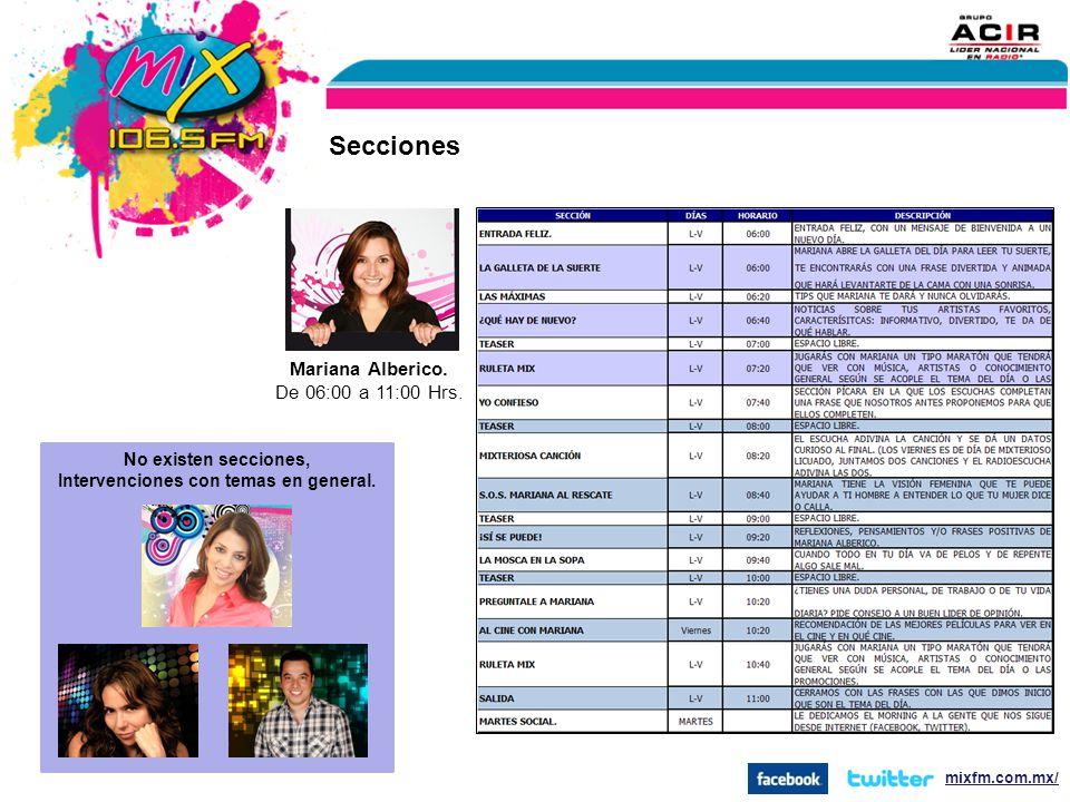 Mariana Alberico.De 06:00 a 11:00 Hrs.