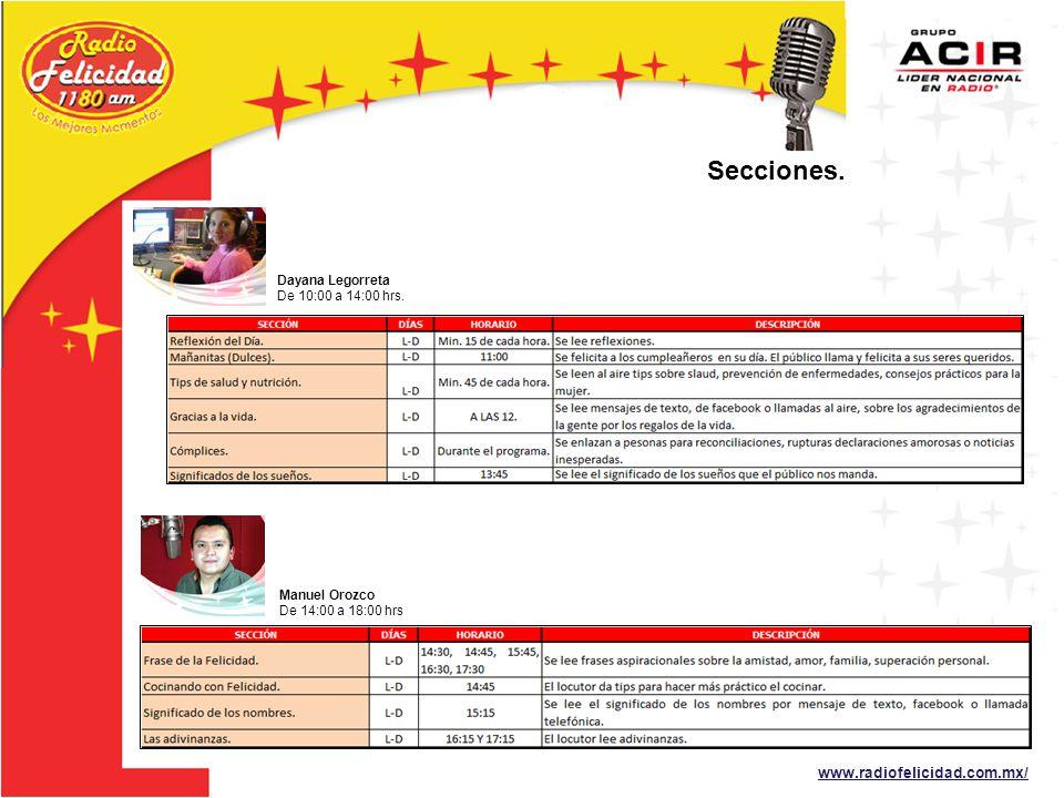 www.radiofelicidad.com.mx/ Dayana Legorreta De 10:00 a 14:00 hrs.