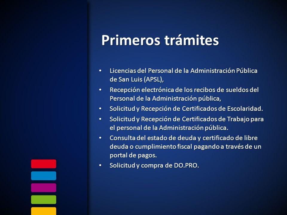 Primeros trámites Licencias del Personal de la Administración Pública de San Luis (APSL), Licencias del Personal de la Administración Pública de San L