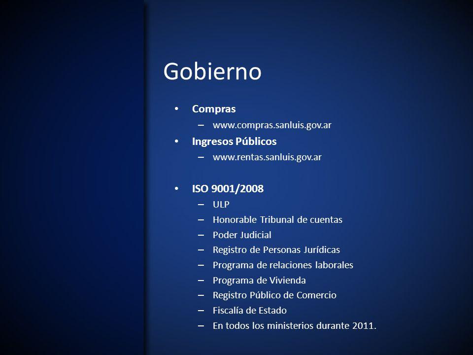Gobierno Compras – www.compras.sanluis.gov.ar Ingresos Públicos – www.rentas.sanluis.gov.ar ISO 9001/2008 – ULP – Honorable Tribunal de cuentas – Pode