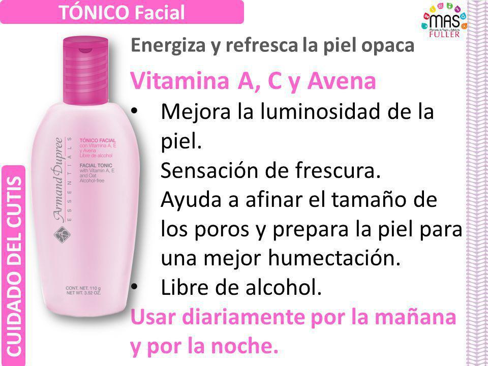 Vitamina A, C y Avena Mejora la luminosidad de la piel. Sensación de frescura. Ayuda a afinar el tamaño de los poros y prepara la piel para una mejor
