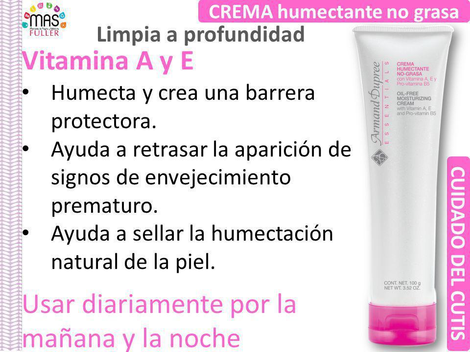 Vitamina A y E Humecta y crea una barrera protectora. Ayuda a retrasar la aparición de signos de envejecimiento prematuro. Ayuda a sellar la humectaci