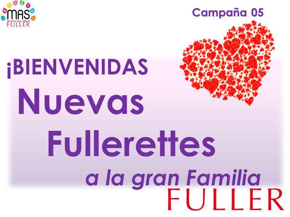 ¡BIENVENIDAS Nuevas Fullerettes a la gran Familia Campaña 05