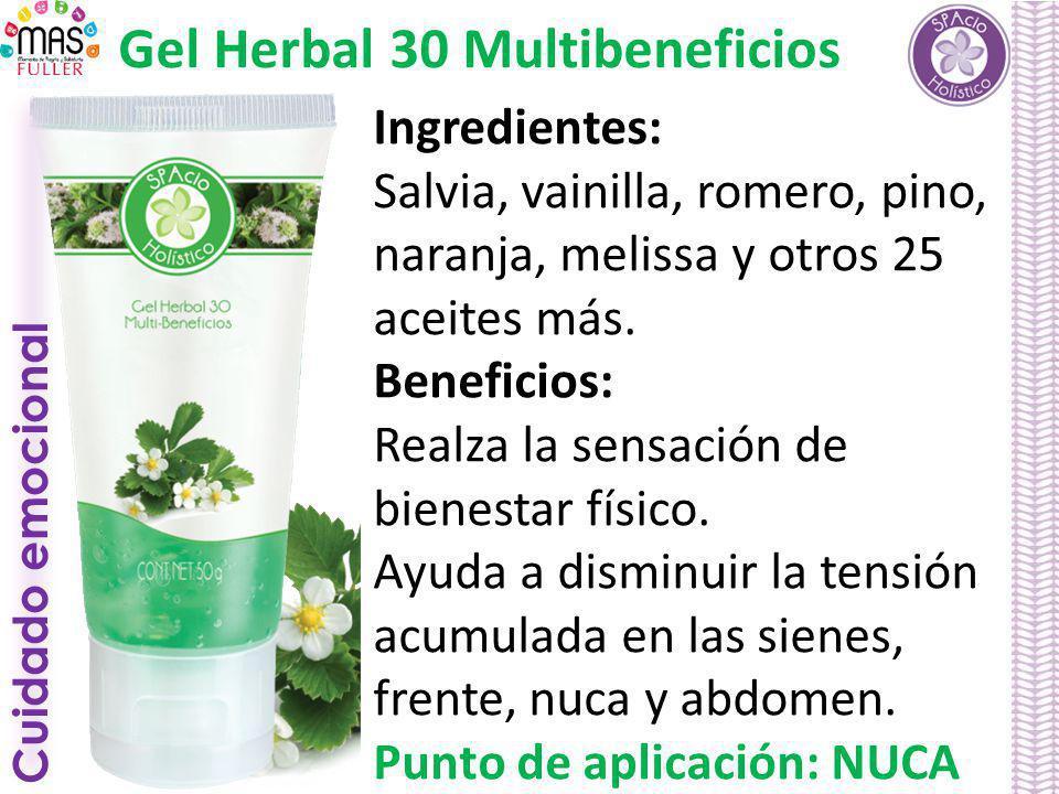 Cuidado emocional Gel Herbal 30 Multibeneficios Ingredientes: Salvia, vainilla, romero, pino, naranja, melissa y otros 25 aceites más. Beneficios: Rea