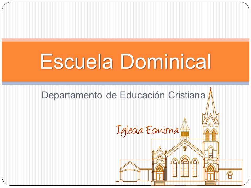 Departamento de Educación Cristiana Escuela Dominical