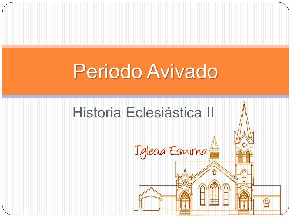 Periodo Avivado (s. XVIII) Historia de la teología cristiana