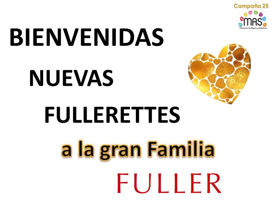 BIENVENIDAS NUEVAS FULLERETTES Campaña 25