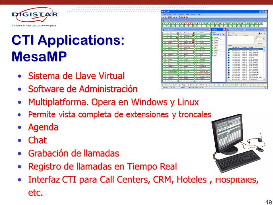 49 Sistema de Llave VirtualSistema de Llave Virtual Software de AdministraciónSoftware de Administración Multiplatforma. Opera en Windows y LinuxMulti